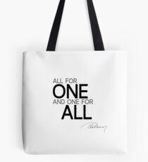 all for one - alexandre dumas Tote Bag