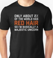 Red Hair Funny Quote Unisex T-Shirt