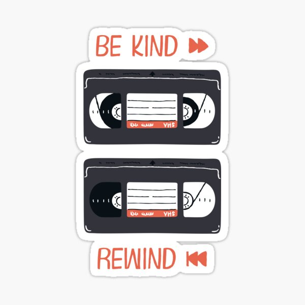 Be Kind, Rewind (VHS Illustration) Sticker