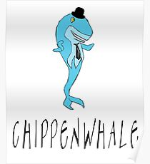 Chippenwhale Funny Animal Pun Poster