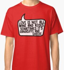 Handcuffs and Cheese Classic T-Shirt