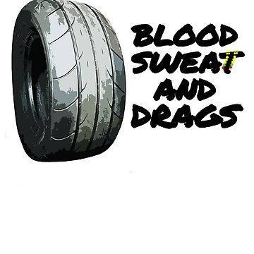 BLOOD SWEAT & DRAGS by antdragonist
