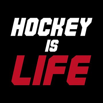 Hockey Is Life Simple and Minimal Design by waltondt