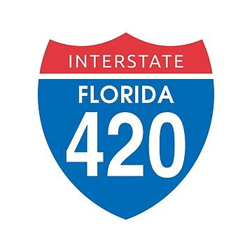 Florida 420 Day Red Blue Interstate Highway Sign by sumwoman