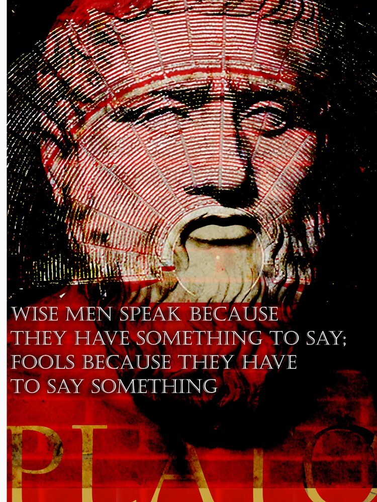 Plato Philosophical/Motivational Quote on Wisdom by pahleeloola