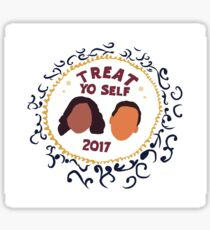 Treat Yo' Self 2017 Sticker