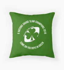 Ireland - Grand Slam 2018 Throw Pillow