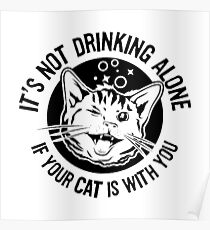 Drinking With The Cat At Home Poster