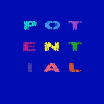 POTENTIAL by miniverdesigns