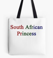 South African Princess  Tote Bag