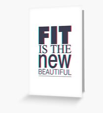 FIT IS THE NEW BEAUTIFUL. LATTER DESIGN Greeting Card