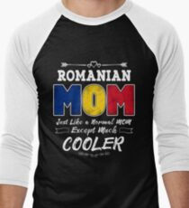 Mothers Day Gifts for Mom My Mother is Normal Except Much Cooler Romanian FlagMum gift Romanian MomRomania flag T-Shirt Sweater Hoodie Iphone Samsung Phone Case Coffee Mug Tablet Case Gift Men's Baseball ¾ T-Shirt