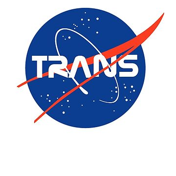 (THE ORIGINAL) Trans* - Nasa Logo inspired design. by nationalpride