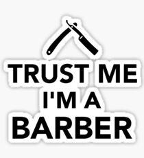 Trust me I'm a Barber  Sticker