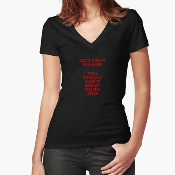 You really don't want to do this - Red text Fitted V-Neck T-Shirt