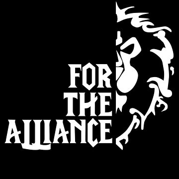 For The Alliance! (white) by ZXMAST3R