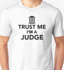 Trust me I'm a Judge T-Shirt