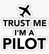Trust me I'm a Pilot Sticker