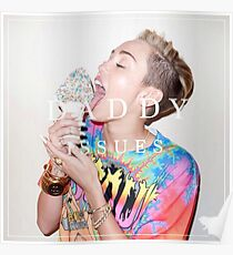 Miley Cyrus - Daddy Issue Poster