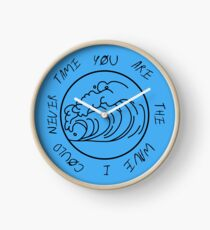 You are the wave... Clock