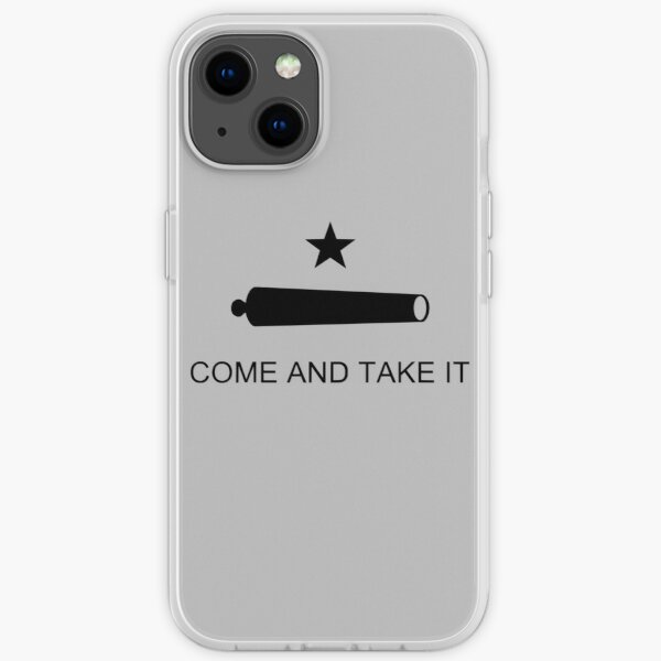 Come and Take It iPhone Soft Case