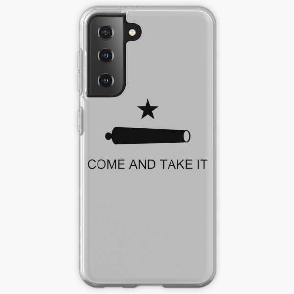 Come and Take It Samsung Galaxy Soft Case