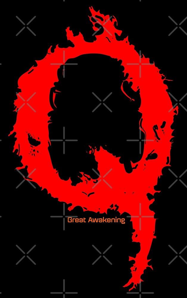 Qanon - Great Awakening - Fire by CentipedeNation
