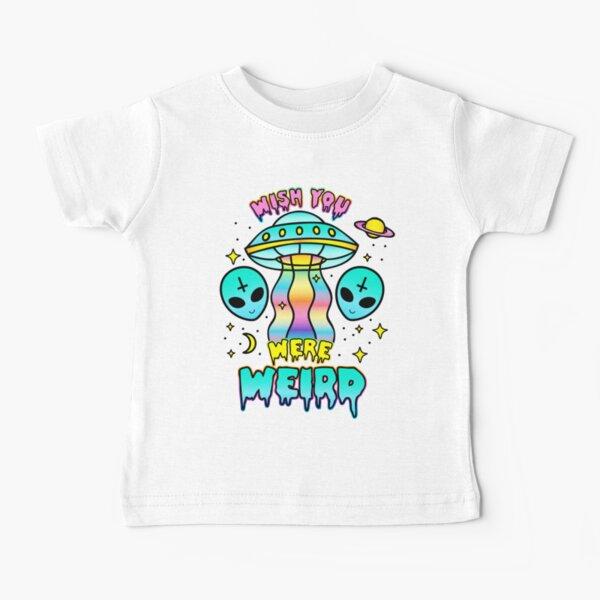 Wish You Were Weird Baby T-Shirt