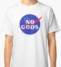 No Gods | NASA Classic T-Shirt