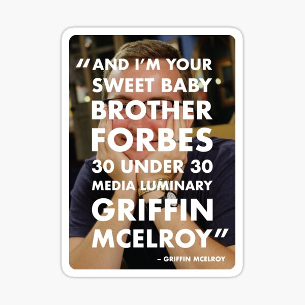 mbmbam - Sweet Baby Brother Forbes' 30 Under 30 Media Luminary Sticker
