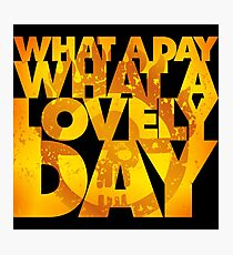 What a lovely day Photographic Print