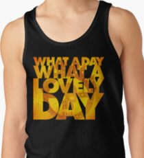 What a lovely day Tank Top