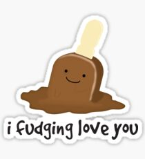 i fudging love you Sticker