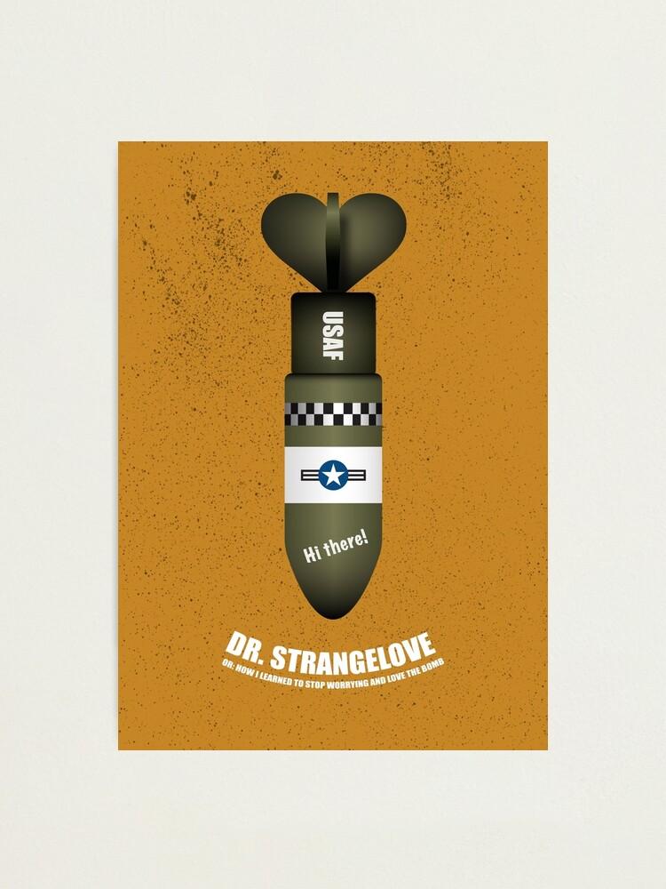 Alternate view of Dr Strangelove - Alternative Movie Poster Photographic Print