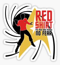 Red Shirt - The Man Who Knows No Fear! Sticker