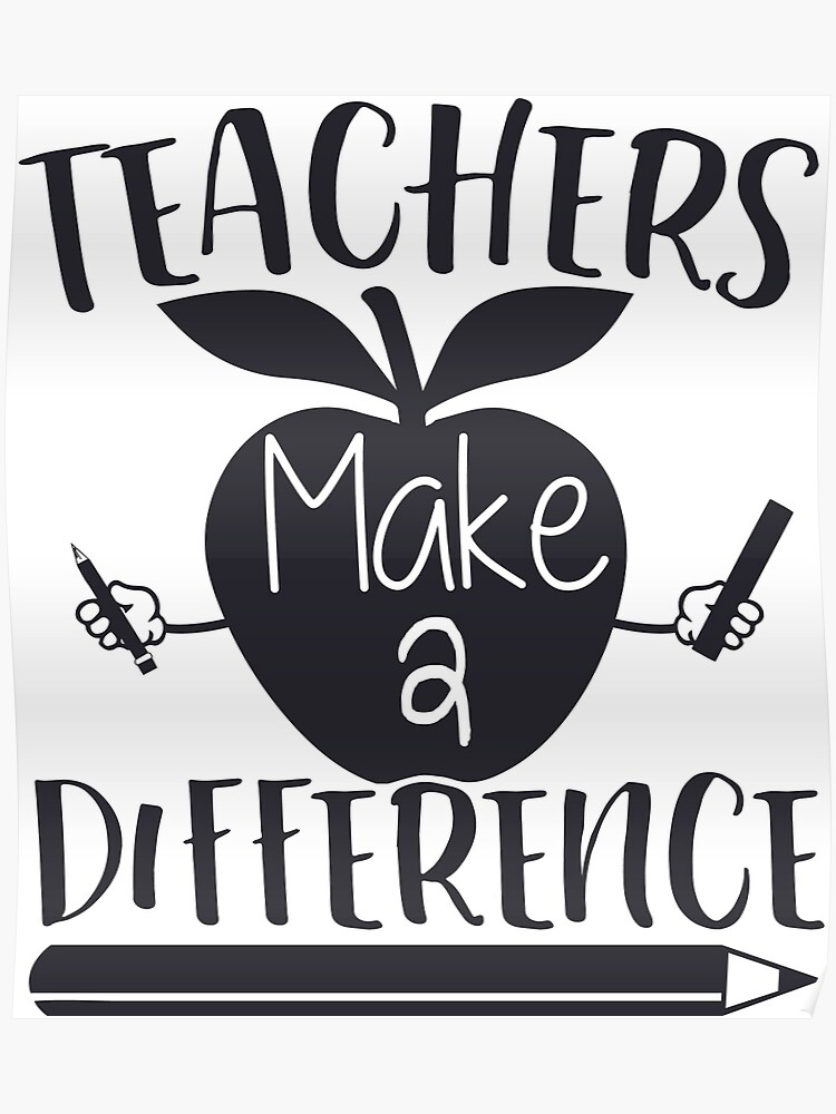 Funny Teacher Teaching Quote Teachers Make A Difference School