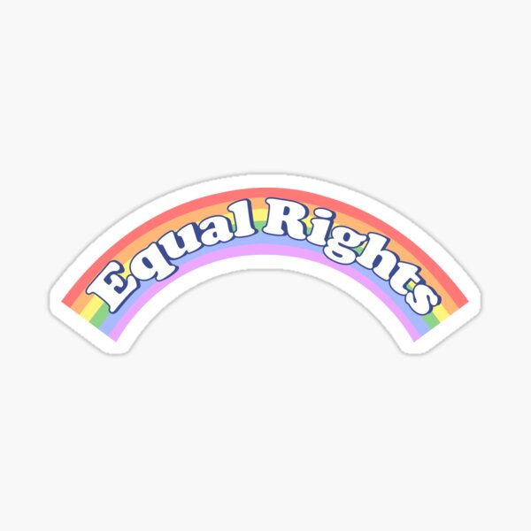 EQUAL RIGHTS Sticker