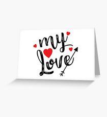 MY LOVE Men's Humor Funny T-Shirt Greeting Card