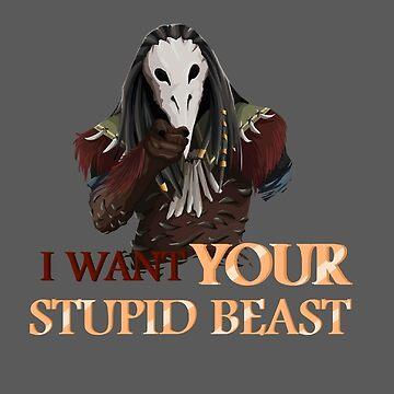 I want your STUPID BEAST by Hyrchurn
