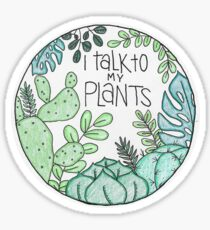 I Talk to My Plants - COLOR Sticker