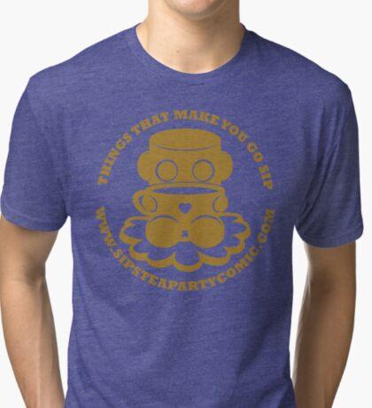 STPC: Things That Make You Go Sip (Gold O'BOT) 1.0 Tri-blend T-Shirt