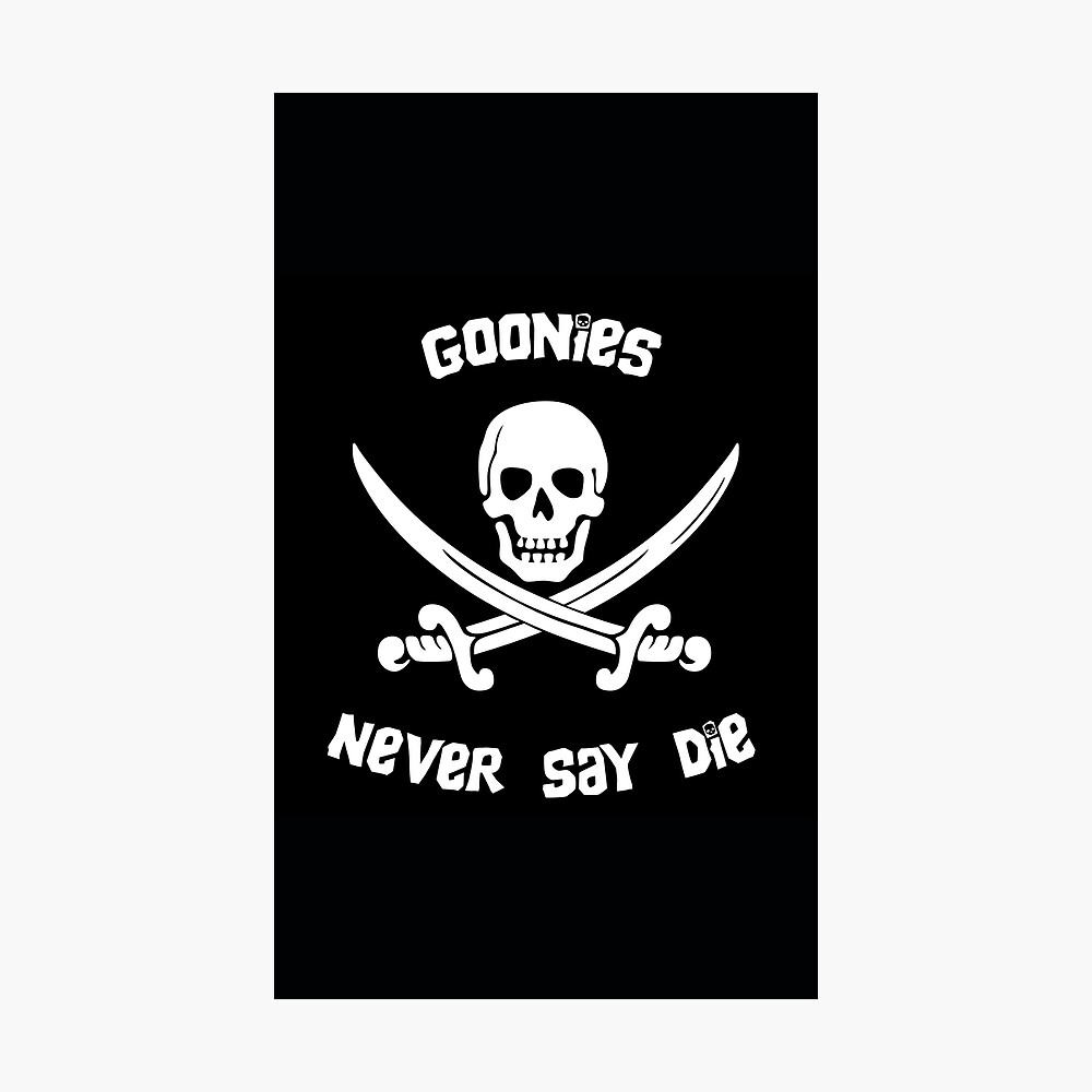 Goonies Never Say Die Photographic Print