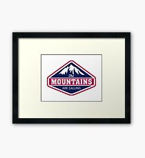 THE MOUNTAINS ARE CALLING. BLUE RED Framed Print