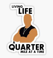 Living Life a quarter mile at a time Sticker