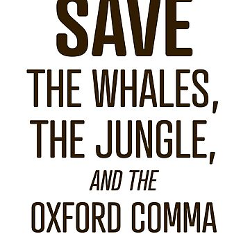 """""""Save the Oxford Comma"""" - funny grammar police queen by asourceofjoy"""