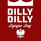 Dilly Dilly Dyngus Day by yelly123
