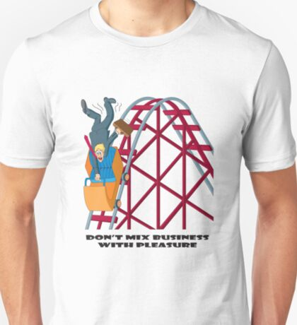 Don't Mix Business With Pleasure T-Shirt