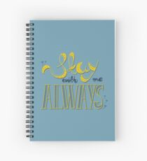 Stay with me Spiral Notebook