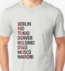 La Casa de Papel Names of Cities Unisex T-Shirt