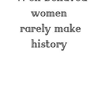 Make History by NancyD51